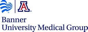 DIAGNOSTIC RADIOLOGY: UNIVERISTY OF ARIZONA - BANNER UNIVERISTY MEDICAL GROUP - Banner University Medical Center Tucson